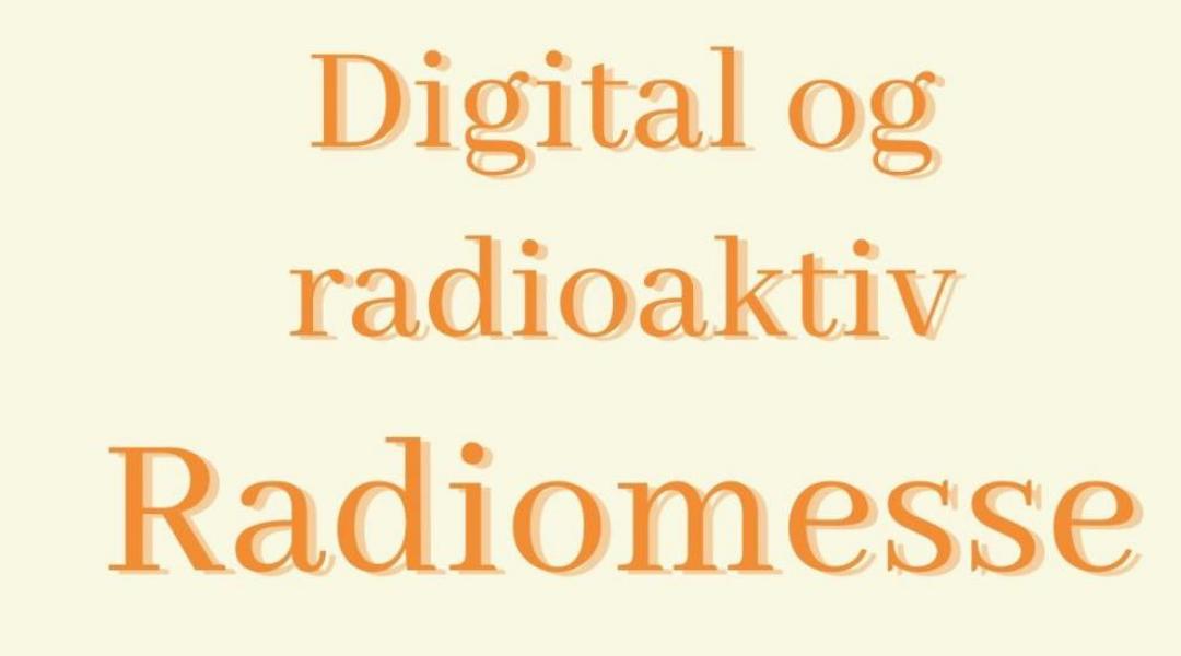 Årets Radiomesse blir digital